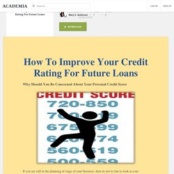 How To Improve Your Credit Rating For Future Loans