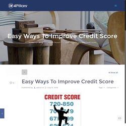 Easy Ways To Improve Credit Score