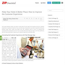 Make Your Hotel A Better Place: How to Improve the Customer Experience