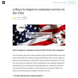 9 Keys To Improve Customer Service In The USA