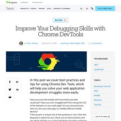 Improve Your Debugging Skills with Chrome DevTools