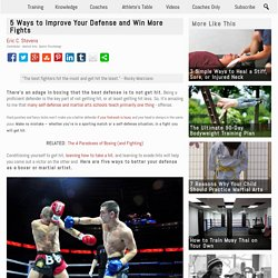 5 Ways to Improve Your Defense and Win More Fights