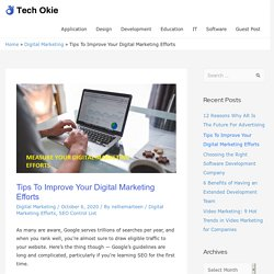 Tips To Improve Your Digital Marketing Efforts - Tech Okie