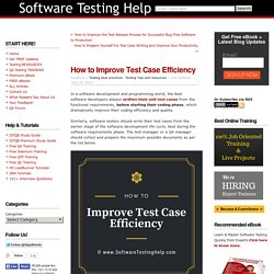 How to Improve Test Case Efficiency