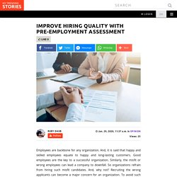 Improve Hiring Quality With Pre-employment Assessment