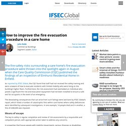 How to improve the fire evacuation procedure in a care home