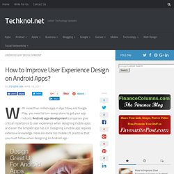 How to Improve User Experience Design on Android Apps?