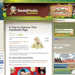 6 Tips to Improve Your Facebook Page