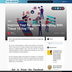 Improve Your Facebook Marketing With These 10 Key Tips