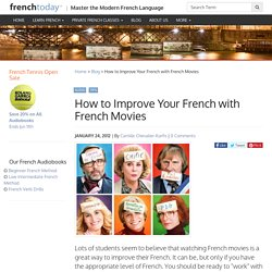 How to Improve Your French with French Movies - Learn French