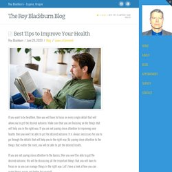 Best Tips to Improve Your Health