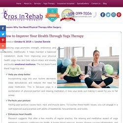 How to Improve Your Health Through Yoga Therapy