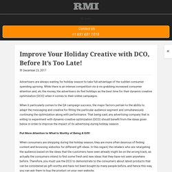 Improve Your Holiday Creative with DCO Before It's Too Late - Rich Media Inc