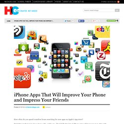 iPhone Apps That Will Improve Your Phone and Impress Your Friends