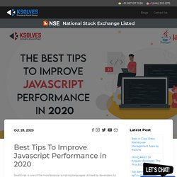 Best Tips To Improve Javascript Performance in 2020