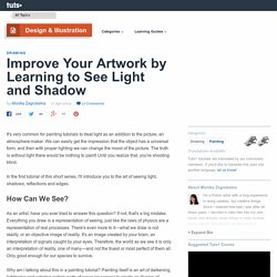 Improve Your Artwork by Learning to See Light and Shadow