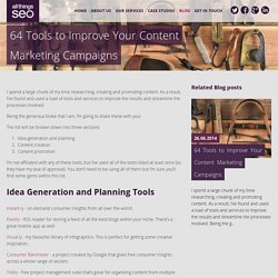 64 Tools to Improve Your Content Marketing Campaigns