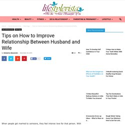 How to Improve Marriage Relationship between Husband and Wife