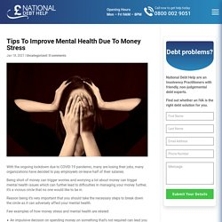 Tips To Improve Mental Health Due To Money Stress