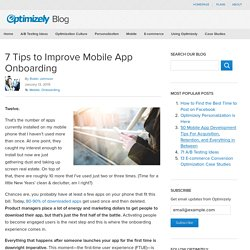 7 Tips to Improve Mobile App Onboarding