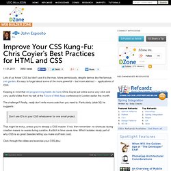 Improve Your CSS Kung-Fu: Chris Coyier's Best Practices for HTML and CSS
