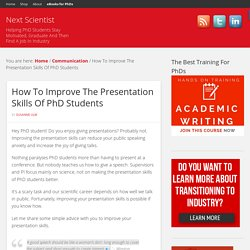 How To Improve The Presentation Skills Of PhD Students