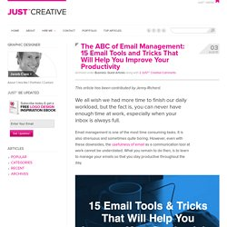 15 Email Tools and Tricks That Will Help You Improve Your Email Productivity