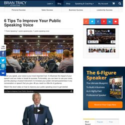 6 Tips to Improve Your Public Speaking Voice