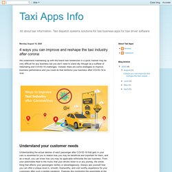Taxi Apps Info: 4 ways you can improve and reshape the taxi industry after corona