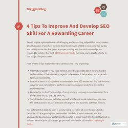 4 Tips To Improve And Develop SEO Skill For A Rewarding Career