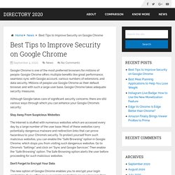 Best Tips to Improve Security on Google Chrome – Directory 2020