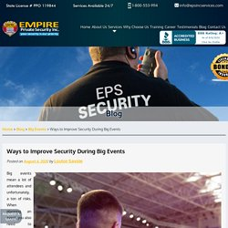 Ways to Improve Security During Big Events