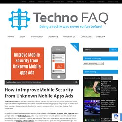 How to Improve Mobile Security from Unknown Mobile Apps Ads