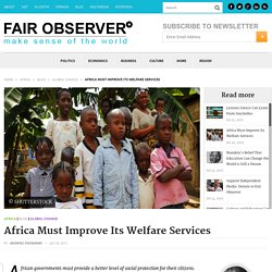 Africa Must Improve Its Welfare Services
