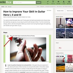 How to Improve Your Skill in Guitar Hero I, II and III: 7 Steps