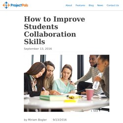 How to Improve Students Collaboration Skills – Project Pals