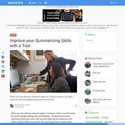 Improve your Summarizing Skills with a Tool