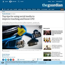 Top tips for using social media to improve teaching and boost CPD