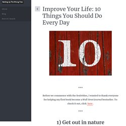 Improve Your Life: 10 Things You Should Do Every Day