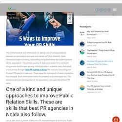 5 Ways to Improve Your PR Skills