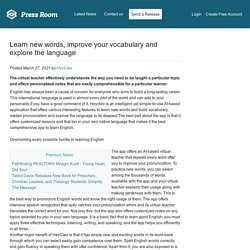 Learn new words, improve your vocabulary and explore the language