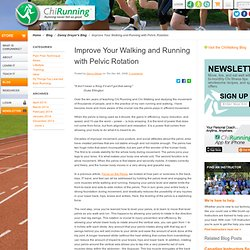 Improve Your Walking and Running with Pelvic Rotation