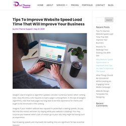Tips To Improve Website Speed Load Time That Will Improve Your Business
