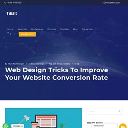 Web Design Tricks To Improve Your Website Conversion Rate - Tihalt