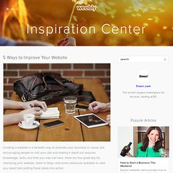 5 Ways to Improve Your Website - Inspiration Center