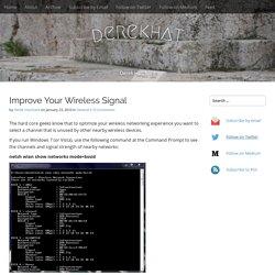 Improve Your Wireless Signal – derekhat