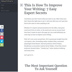 This Is How To Improve Your Writing: 7 Easy Expert Secrets