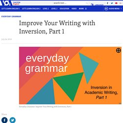 Improve Your Writing with Inversion, Part 1