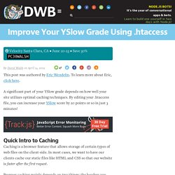 Improve Your YSlow Grade Using .htaccess