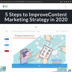 5 Steps to ImproveContent Marketing Strategy in 2020 - Infigo Software